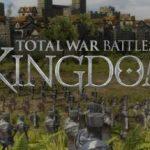 Тотал вар кингдомс – Total War Battles: Kingdom — дата выхода, системные требования, официальный сайт, обзор, скачать торрент бесплатно